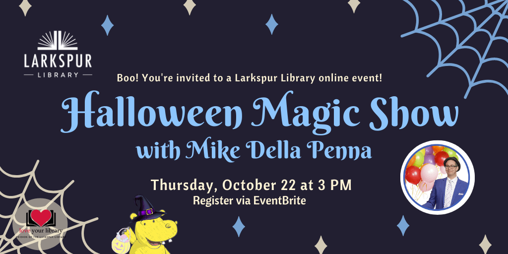 Halloween Magic Show with Mike Della Penna Thursday Oct 22 at 3 PM