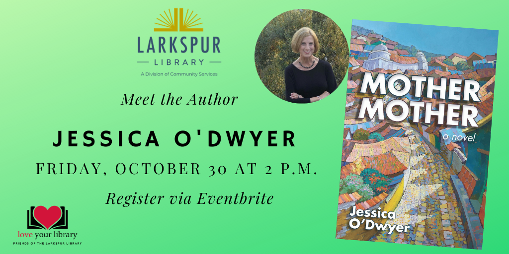 Meet the Author Jessica O'Dwyer Friday, October 30 at 2 PM