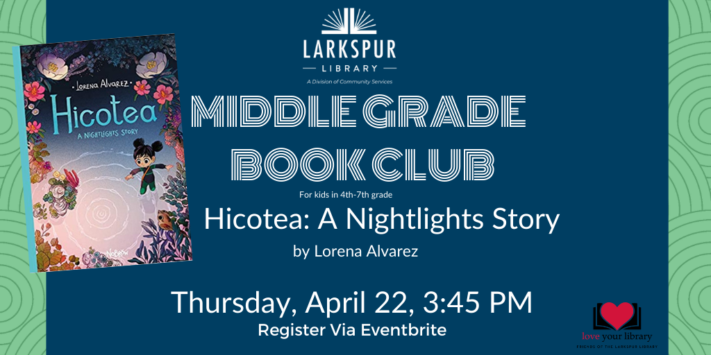 Middle Grade Book Club Thursday April 22 at 3:45 pm