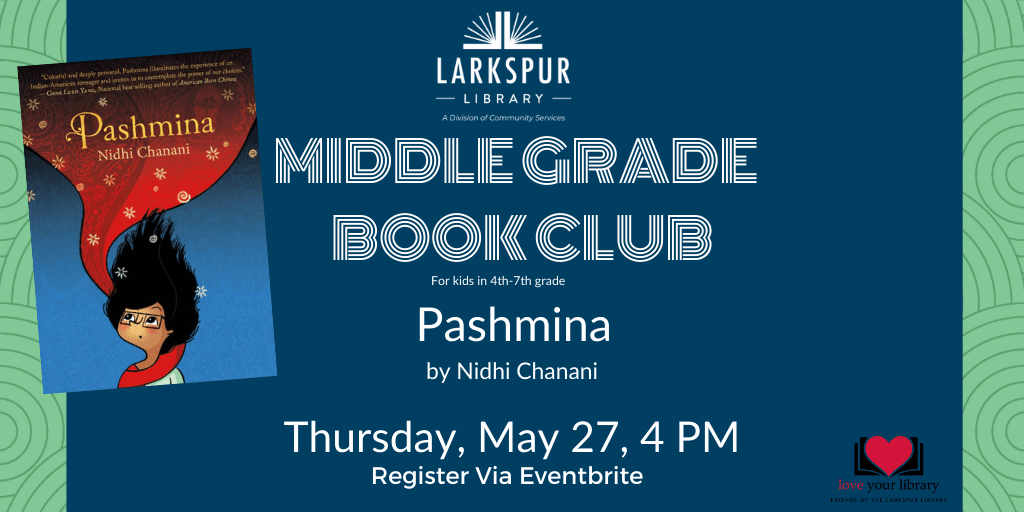 Middle Grade Book Club  Pashmina at 4 PM
